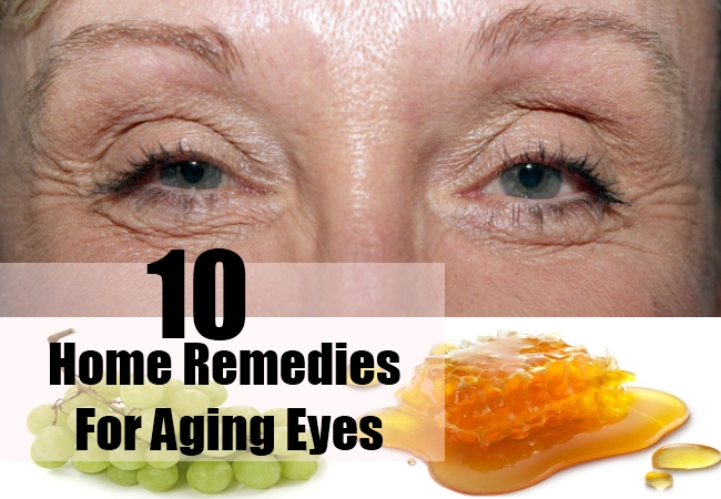 Home Remedies For Aging Eyes