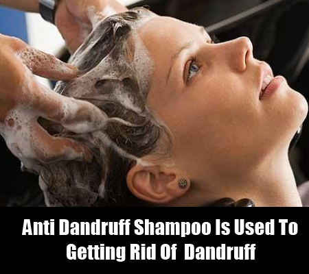 Opt For An Anti Dandruff Shampoo