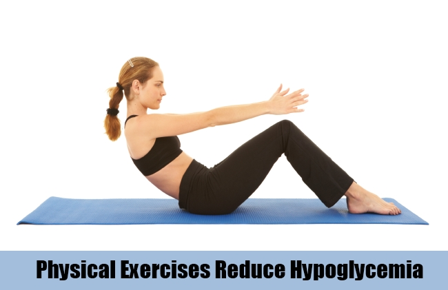 Physical Exercises Reduce Hypoglycemia