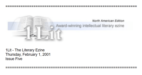 A screenshot of the header of the 1 February, 2001 issue of Azam Marketing's literary ezine 1Lit. As George W. Bush had just become President, the issue included 1Lit's top four 'Bushisms'. Click here to read the publication at the Wayback Machine