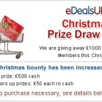 £1000 Xmas prize draw boosting conversions higher than current 8.2% for eDealsUK affiliate program