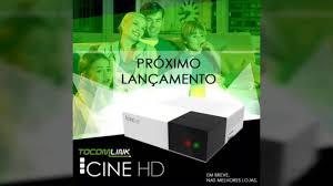 Atualização Tocomlink cine hd v.1.022 - 11/07/2017