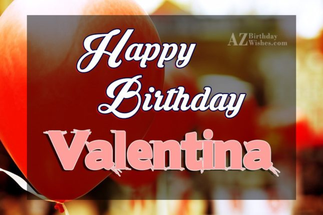 Happy Birthday Valentina