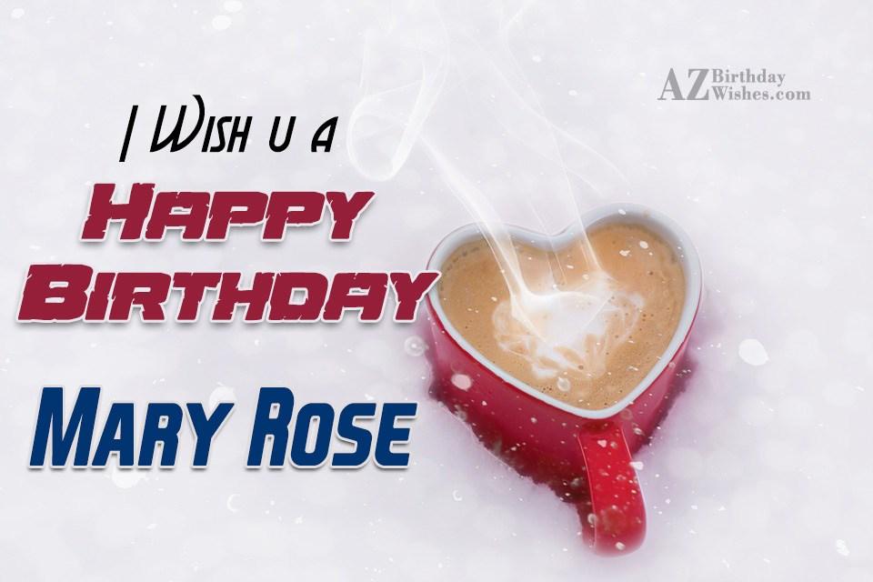 Happy Birthday Mary Rose