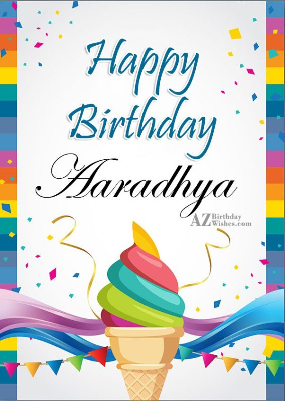 Happy Birthday Aaradhya