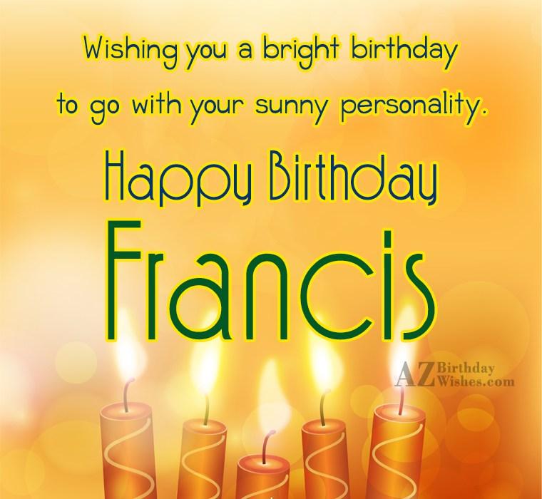 Happy Birthday Francis