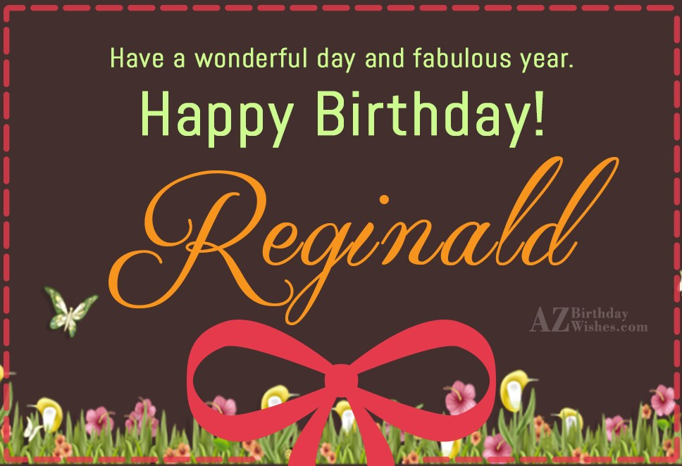 Happy Birthday Reginald
