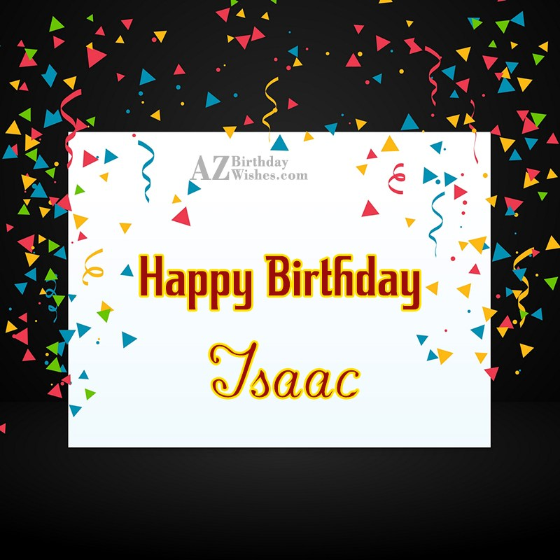 Happy Birthday Isaac