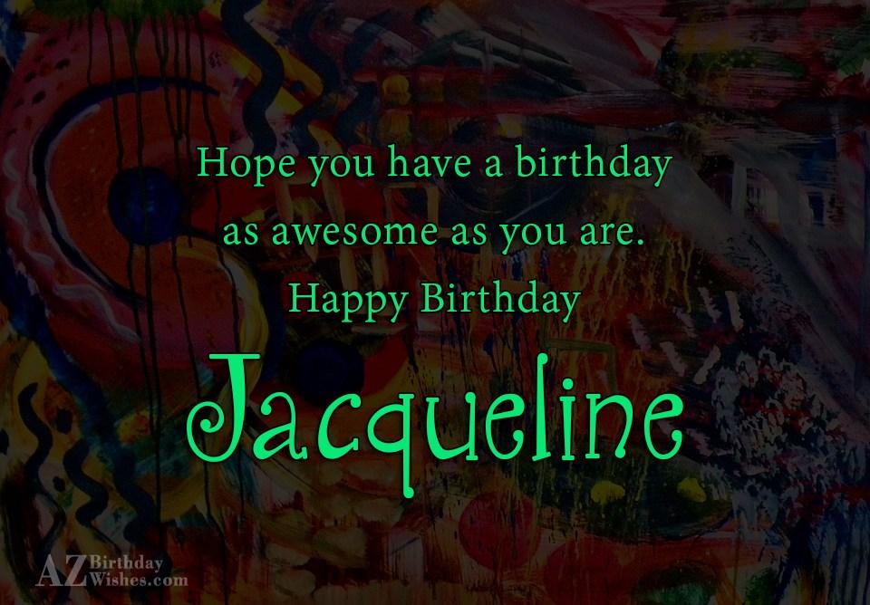Happy Birthday Jacqueline