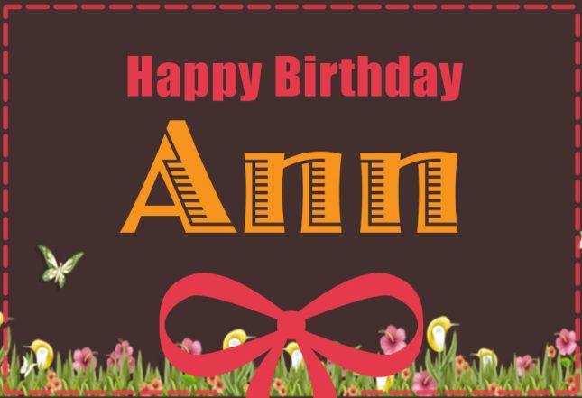 Happy Birthday Ann