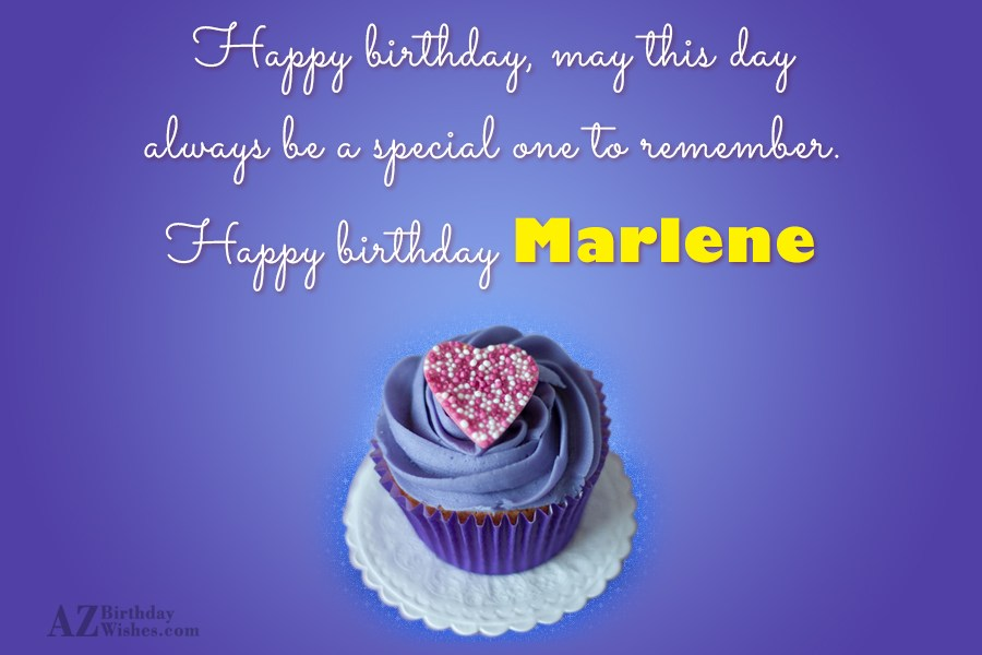 Happy Birthday Marlene