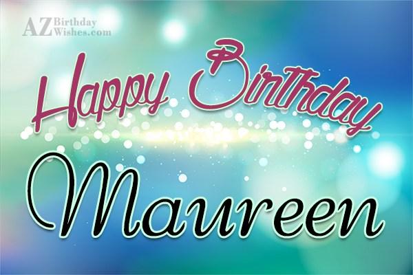 Happy Birthday Maureen
