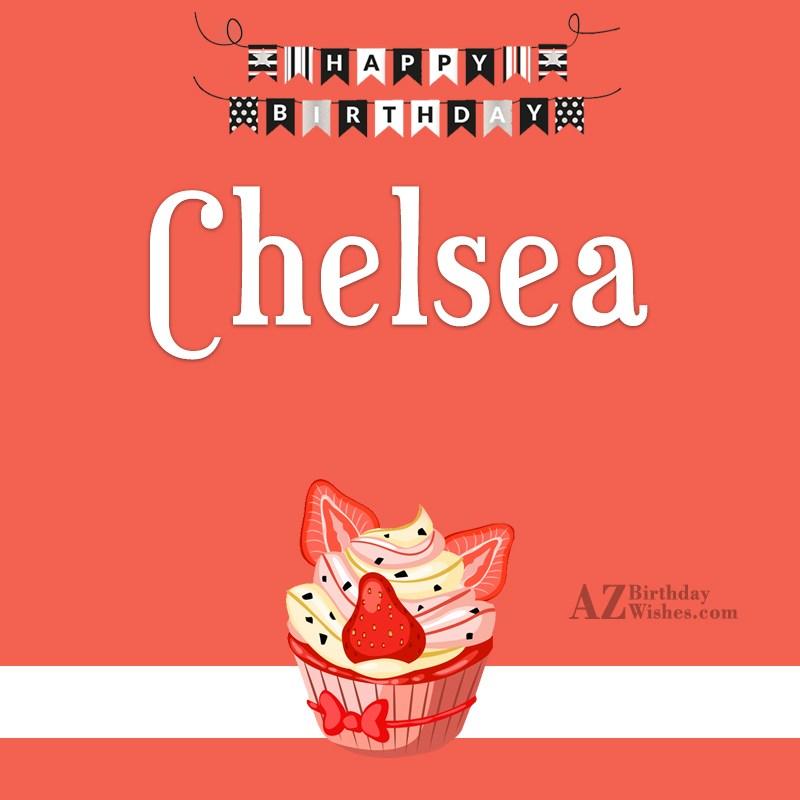 Happy Birthday Chelsea