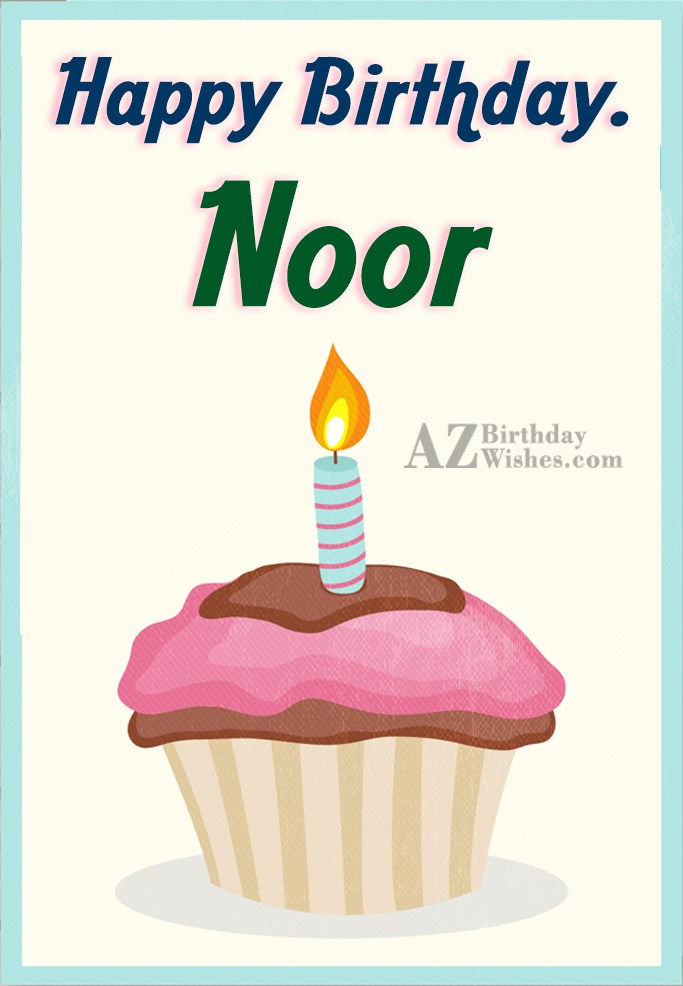 Happy Birthday Noor