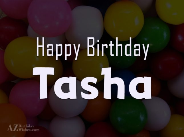 Happy Birthday Tasha
