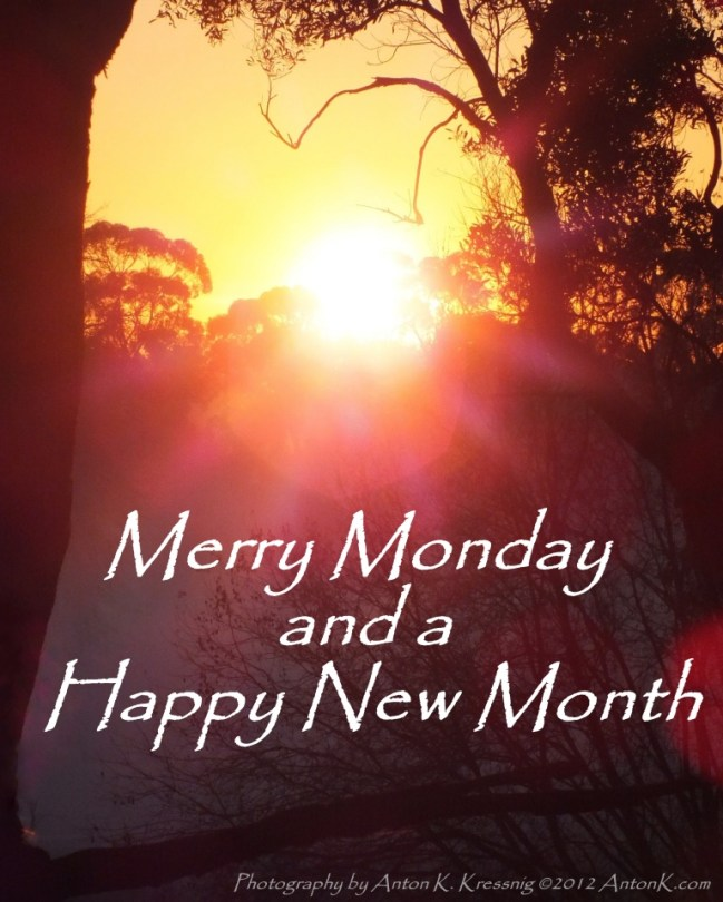 Merry Monday & a Happy New Week meme quote greeting sunset sunrise photo 1st day winter June 2012 AntonK