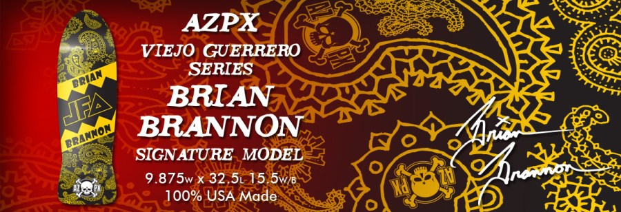 Brian Brannon AZPX Viejo Guerrero Signature Model Video Part!