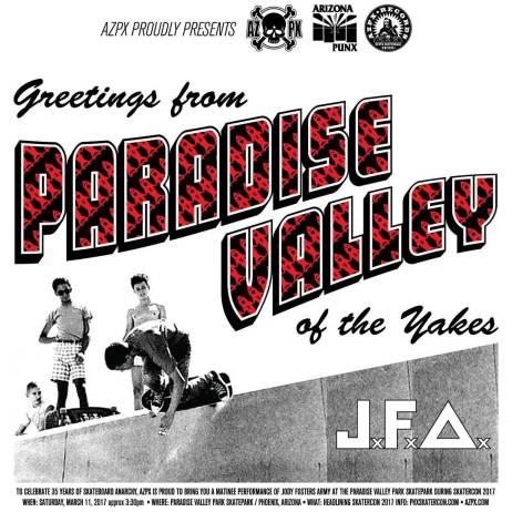 "AZPX Proudly Presents ""Greetings from Paradise Valley of the Yakes"" starring JFA at SkaterCon 2017 March 11, 2017 More info: azpx.com #azpx #skateboards #arizona #punx #jfa #jodyfostersarmy #phxskatercon #skaterock"