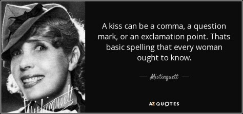 "Image result for ""A kiss can be a comma, a question mark, or an exclamation point."""