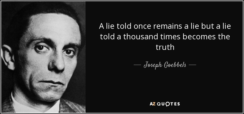 Image result for goebbels propaganda lies