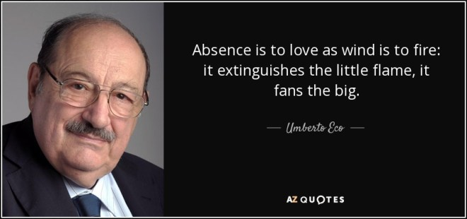 TOP 17 ABSENCE MAKES THE HEART GROW FONDER QUOTES | A-Z Quotes