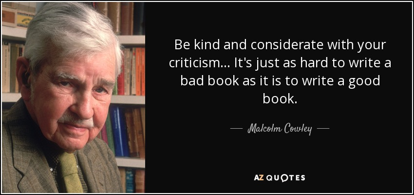 Image result for writing a bad book is as hard as writing a good book