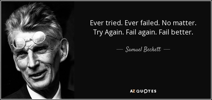 Image result for ever tried ever failed quote