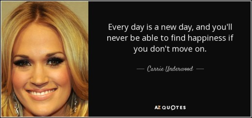 Image result for Every day is a new day, and you'll never be able to find happiness if you don't move on.
