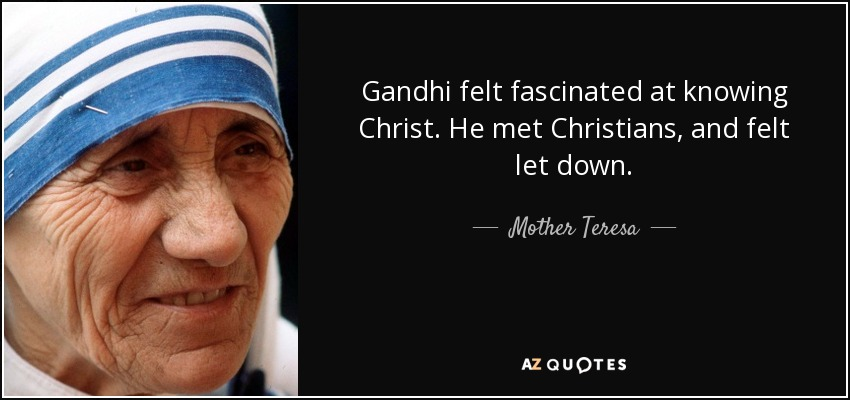 Image result for MOTHER TERESA GANDHI WITH CHRISTIANS PICTURES