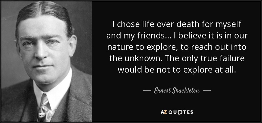 Image result for edward shackleton quotes