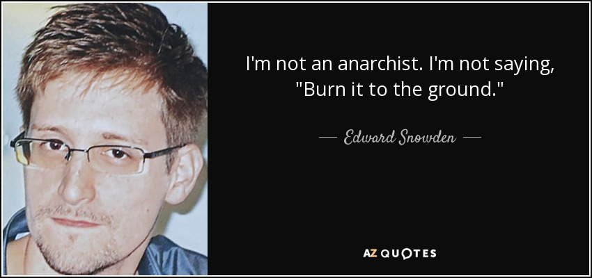 Image result for Anarchist Edward Snowden