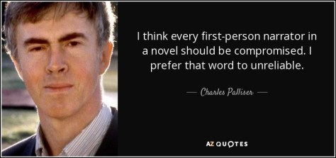 Image result for charles palliser quote unreliable narrator