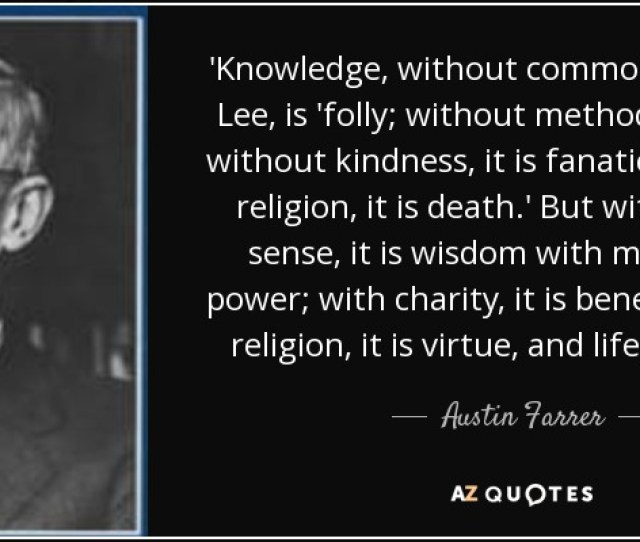 Knowledge Without Common Sense Says Lee Is Folly Without