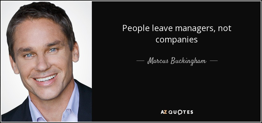 Image result for people leave managers not companies