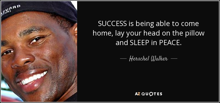 success is being able to come home lay
