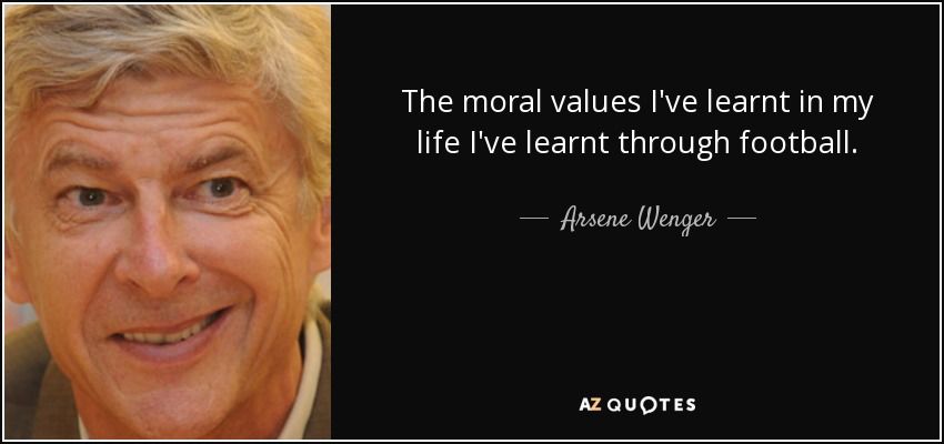 """Image result for """"The moral values i've learnt in my life I've learnt through football."""""""