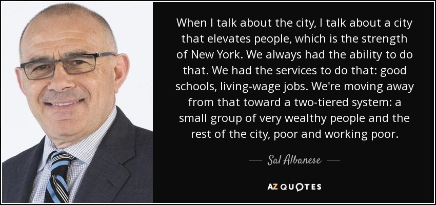 https://i2.wp.com/www.azquotes.com/picture-quotes/quote-when-i-talk-about-the-city-i-talk-about-a-city-that-elevates-people-which-is-the-strength-sal-albanese-145-91-88.jpg