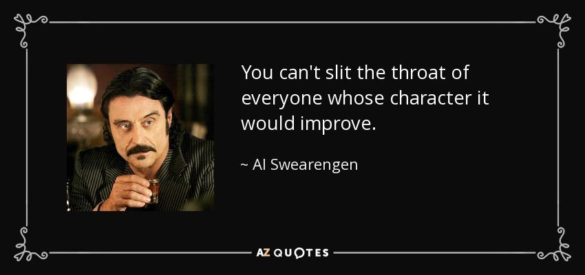 Deadwood Al Swearengen Quotes