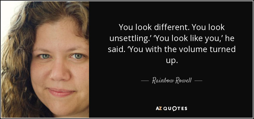 Image result for rainbow rowell quotes and pic