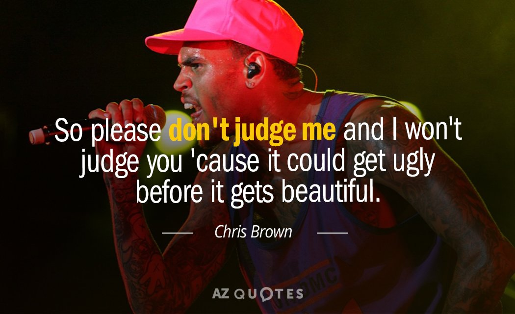 Won Dont Judge Judge And I T Praying You Me
