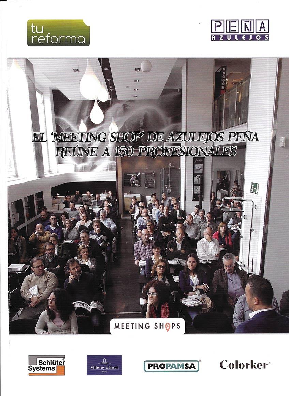 """El """"Meeting Shop"""" de Azulejos Peña reúne a 150 profesionales"""