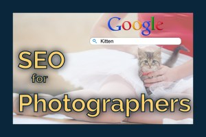Photography, WordPress, and SEO