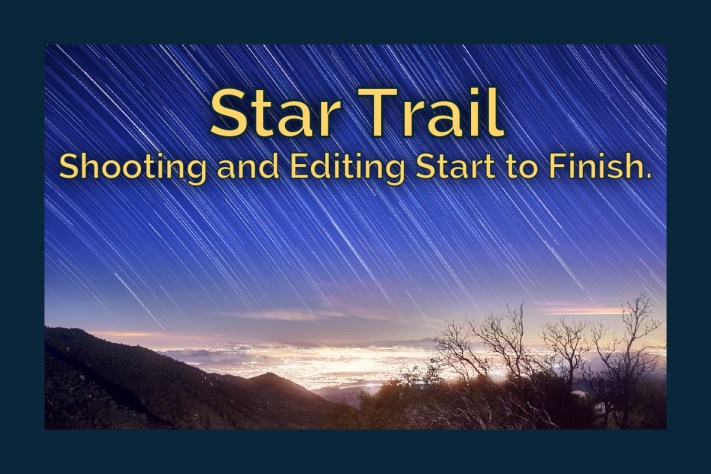 Shooting a star trail from start to finish with editing in Capture One, Starstax and Affinity Photo