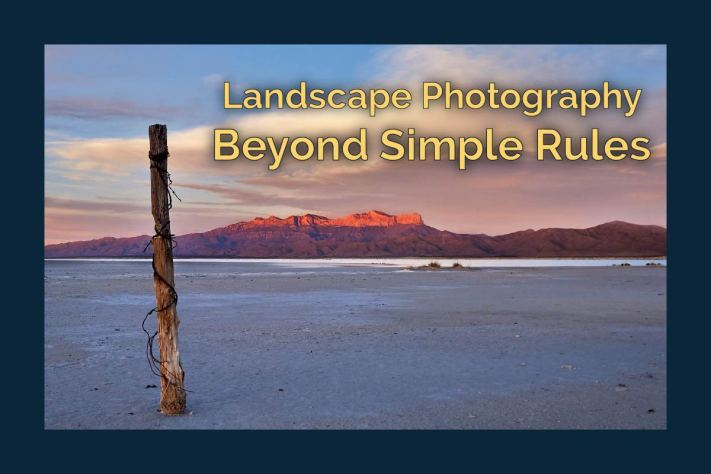 Landscape Photography - Beyond Simple Rules - Cover Photo