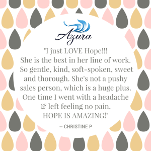 Real Client Reviews: Hope is an Azura team member favorite according to Christine!