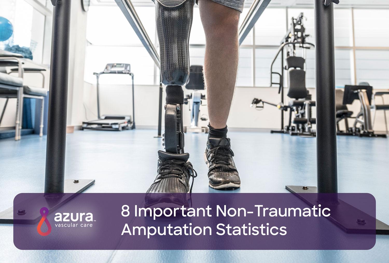 8 Important Non Traumatic Amputation Statistics