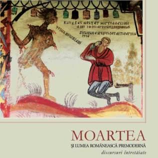 Moartea și lumea românească premodernă. Discursuri întretăiate (coperta volumului)