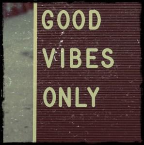 Good Vibes only. Das ist Yoga