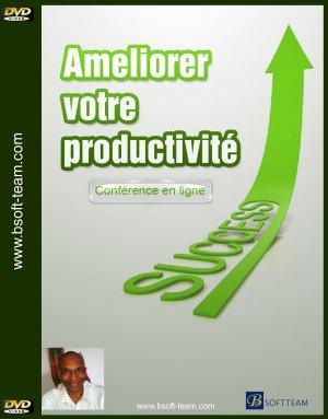 Améliorer sa productivité