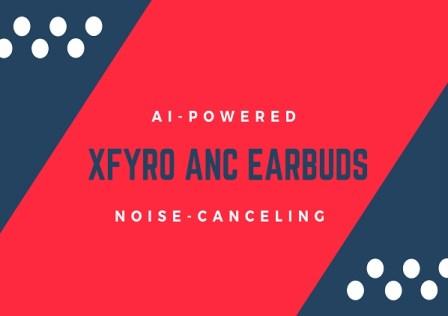 xFyro ANC Earbuds